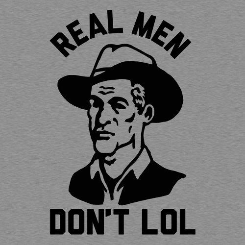 Real Men Don't LOL T-Shirt
