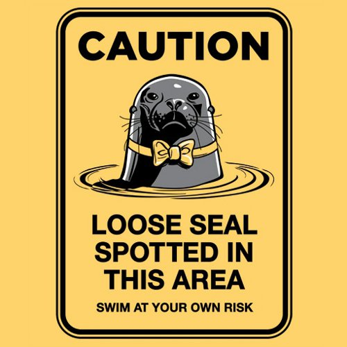 Caution: Loose Seal Arrested Development T-Shirt