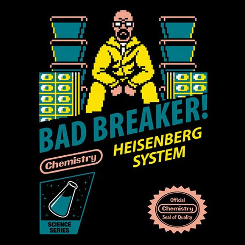 Bad Breaker Breaking Bad Nintendo Game T-Shirt