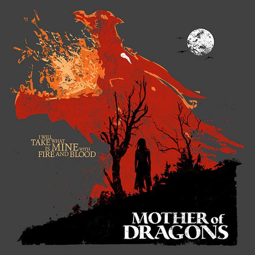 Mother of Dragons Daenerys Targaryen Game of Thrones T-Shirt