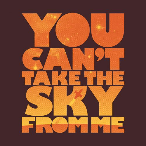 You Can't Take The Sky Firefly T-Shirt