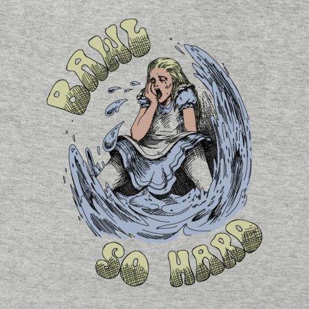 Alice in Wonderland Ball So Hard Crying T-Shirt