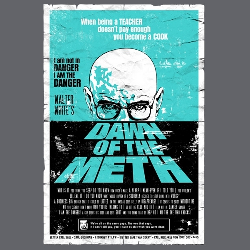 Dawn of the Meth Breaking Bad Dead T-Shirt