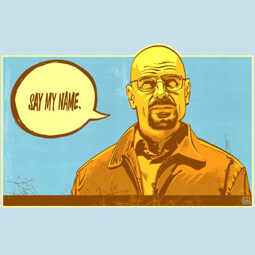 Say My Name Heisenberg Breaking Bad T-Shirt