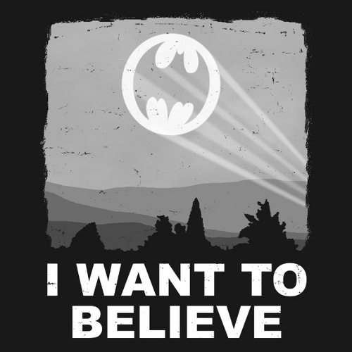 I Want To Believe Batman T-Shirt