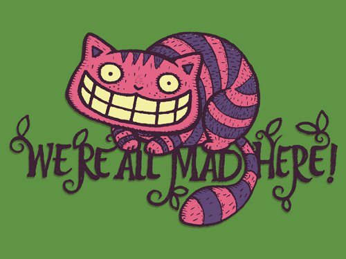We're All Mad Here Cheshire Cat Alice In Wonderland T-Shirt