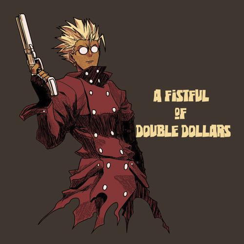 Fistful Double Dollars Trigun Vash T-Shirt
