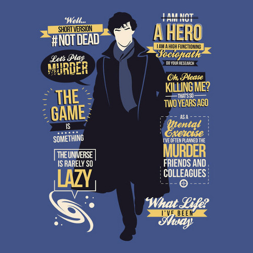 Sherlock Holmes Not Dead Season 3 Quotes T-Shirt