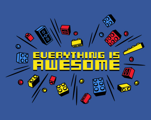 Everything Is Awesome Lego Movie Tegan Sara Song T-Shirt