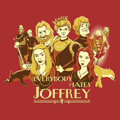 Everybody Hates Joffrey Game of Thrones Lannister Sitcom T-Shirt