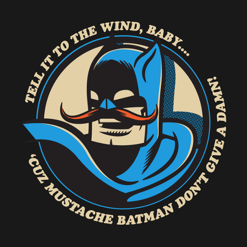 Mustache Batman Don't Give A Damn Funny T-Shirt