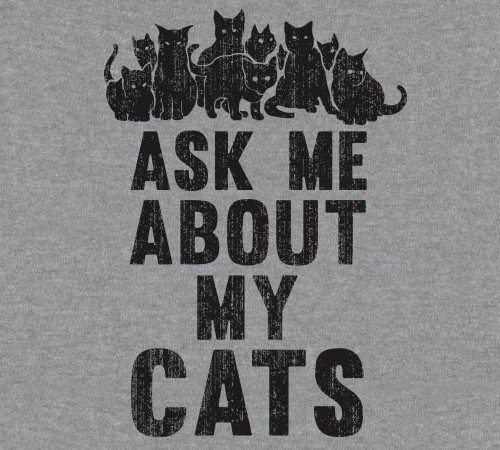Ask Me About My Cats Funny T-Shirt