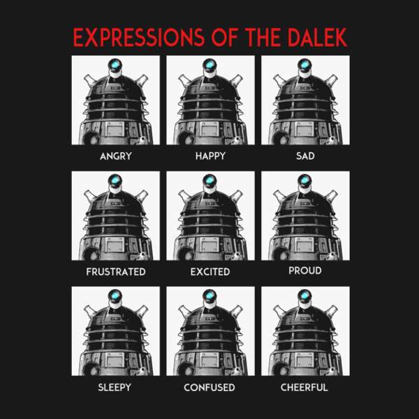 Expressions of the Dalek Funny Doctor Who T-Shirt