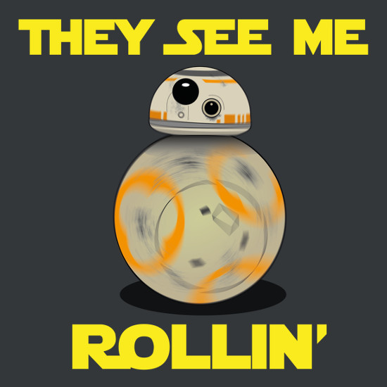 They See Me Rollin' Star Wars Ball Droid T-Shirt