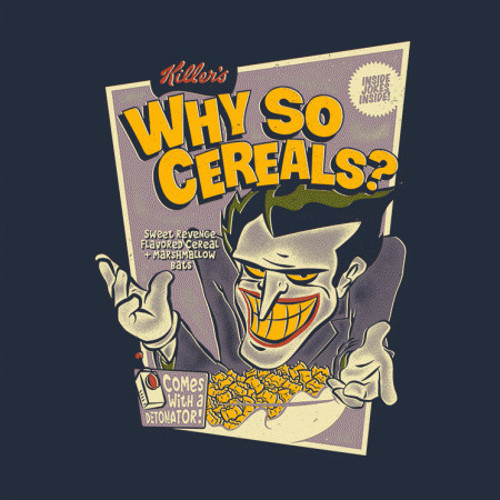 Why So Cereals? Joker Batman T-Shirt