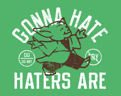 Gonna Hate Haters Are Yoda Star Wars T-Shirt