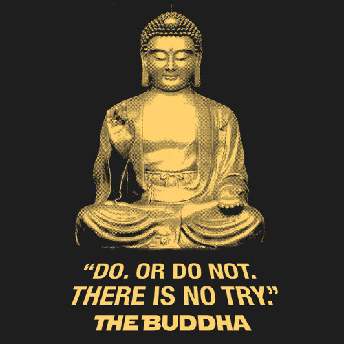 There Is No Try Buddha Yoda Quote T-Shirt
