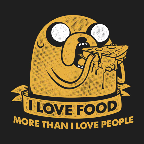 I Love Food More Than I Love People Jake Adventure Time T-Shirt