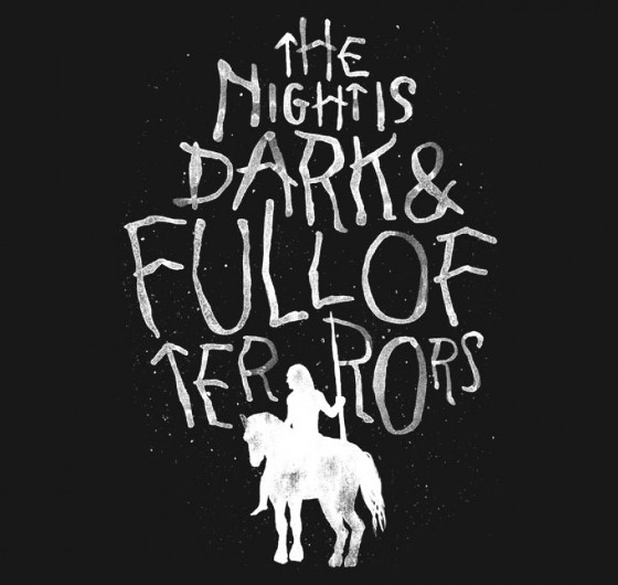 Night is Dark Full of Terrors Game of Thrones T-Shirt