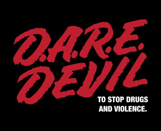 D.A.R.E. Devil Daredevil T-Shirt