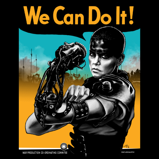 We Can Do It! Furiosa Rosie the Riveter Mad Max Fury Road T-Shirt