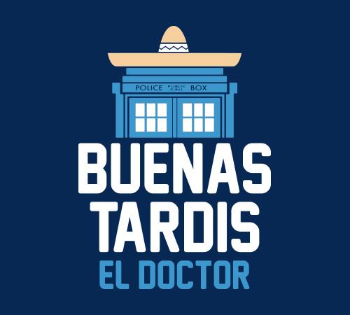 Buenas Tardis El Doctor Who T-Shirt