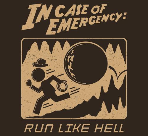 In Case of Emergency Run Like Hell Indiana Jones T-Shirt