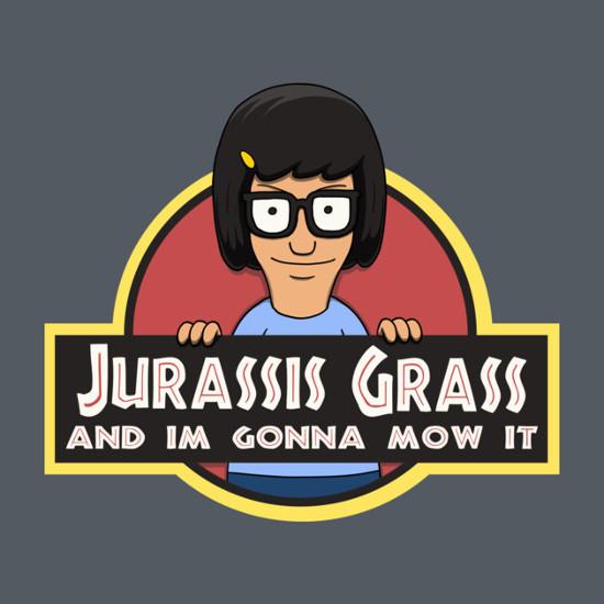 Jurassis Grass Tina Belcher Jurassic Park Bob's Burgers T-Shirt