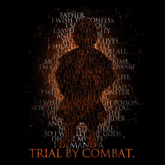 Trial by Combat Tyrion Lannister Speech Game of Thrones T-Shirt