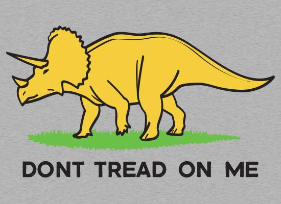 Don't Tread On Me Triceratops Dinosaur T-Shirt