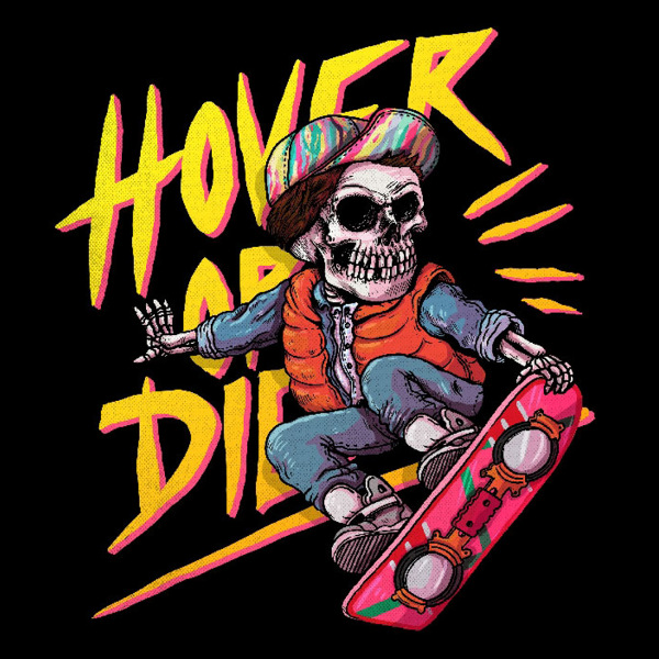 Hover or Die Back to the Future Skate T-Shirt