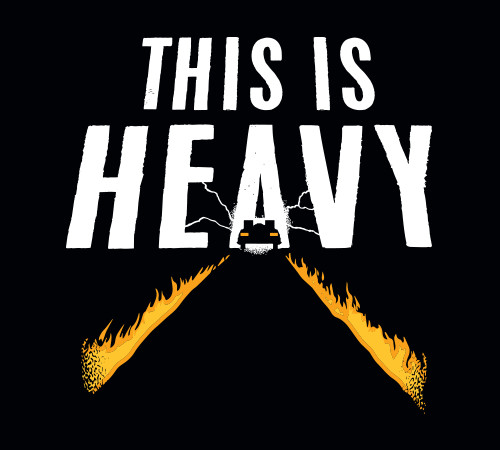 This Is Heavy Back to the Future T-Shirt