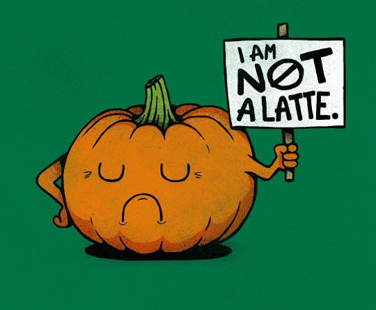 Pumpkin Latte Protest Sign T-Shirt