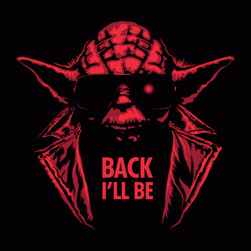 Back I'll Be Yoda Terminator Star Wars T-Shirt