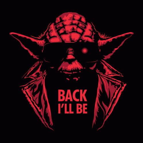 Back I'll Be Yoda Terminator Star Wars T-Shirt