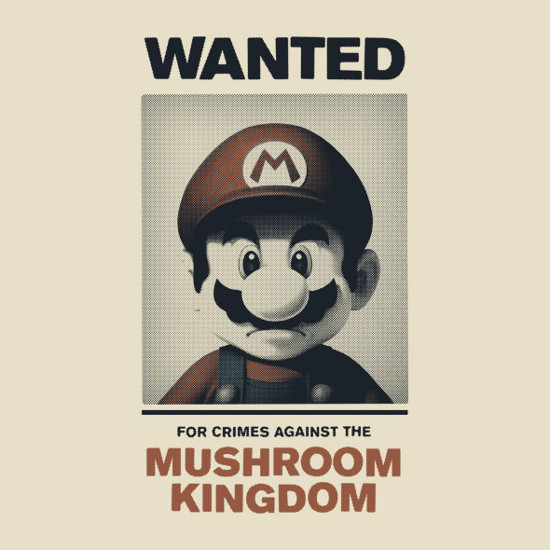 Wanted for Crimes Against the Mushroom Kingdom Mario T-Shirt