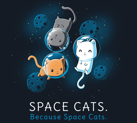 Space Cats Because Space Cats T-Shirt