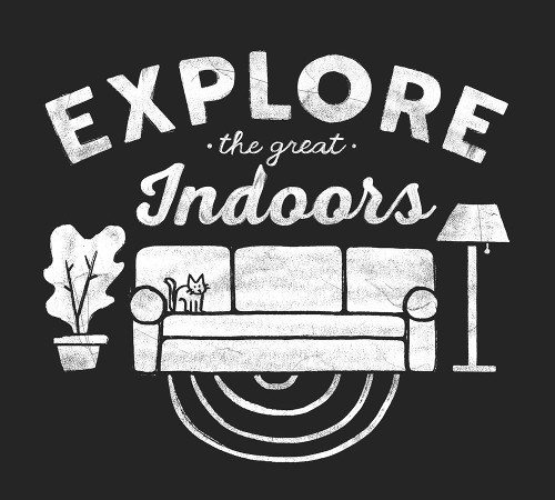 Explore the Great Indoors T-Shirt
