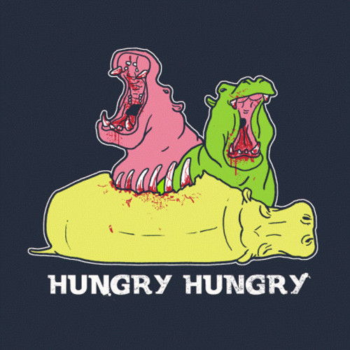So Hungry Hungry Hippos T-Shirt