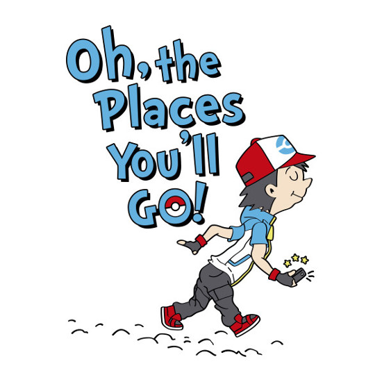 Oh, The Places You'll Pokemon GO Dr. Seuss T-Shirt