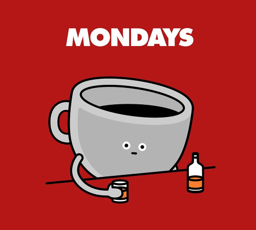 Mondays Coffee Cup Drinking Whiskey T-Shirt