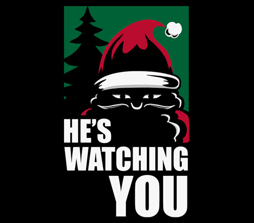 He's Watching You Santa Claus T-Shirt