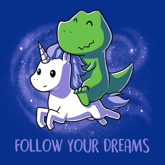 Follow Your Dreams T-Rex Riding A Unicorn T-Shirt