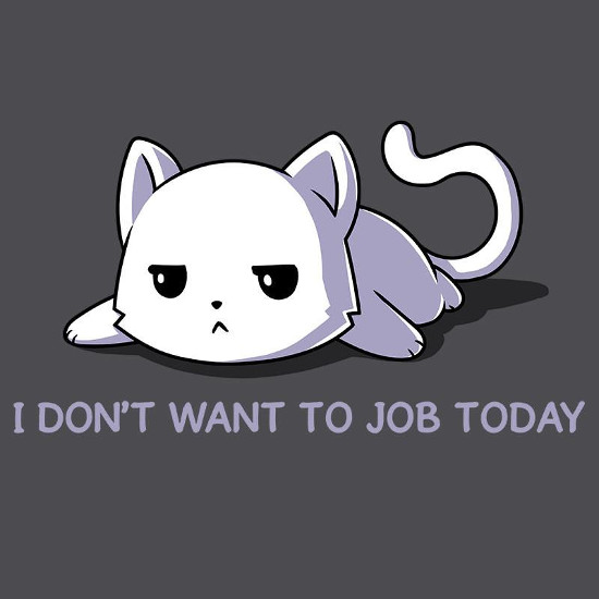 I Don't Want To Job Today Cat T-Shirt