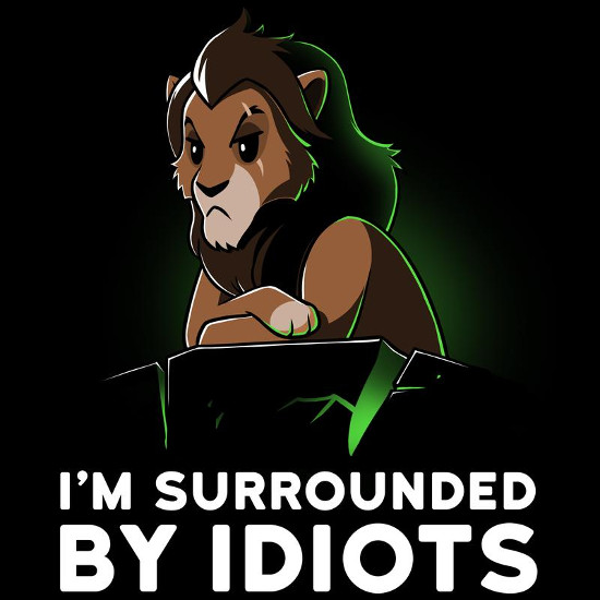 I'm Surrounded By Idiots Scar Lion King T-Shirt