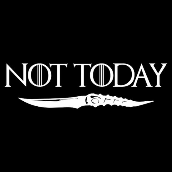 Not Today Arya Stark Game of Thrones T-Shirt