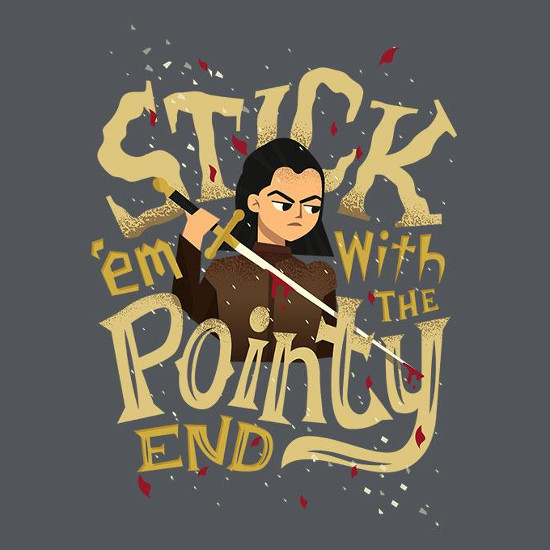 Stick 'Em with the Pointy End Game of Thrones T-Shirt